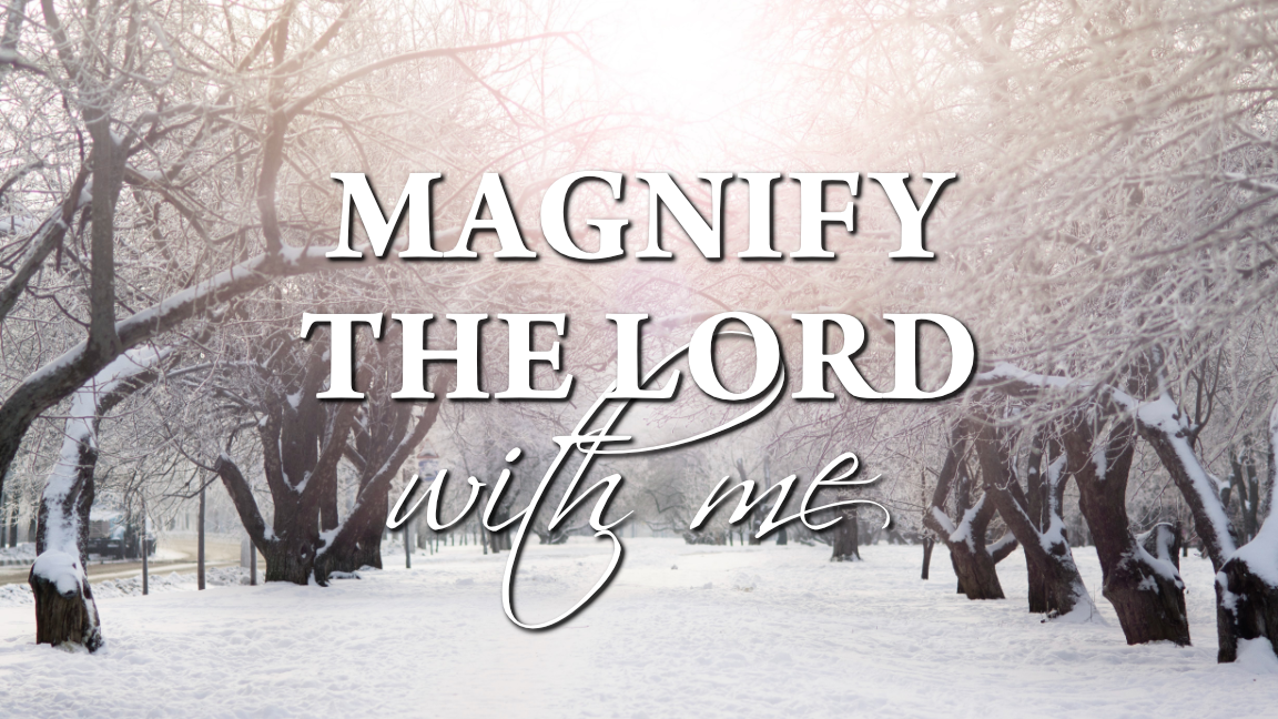 20_PPT_Magnify_the_Lord_Series_Final.png