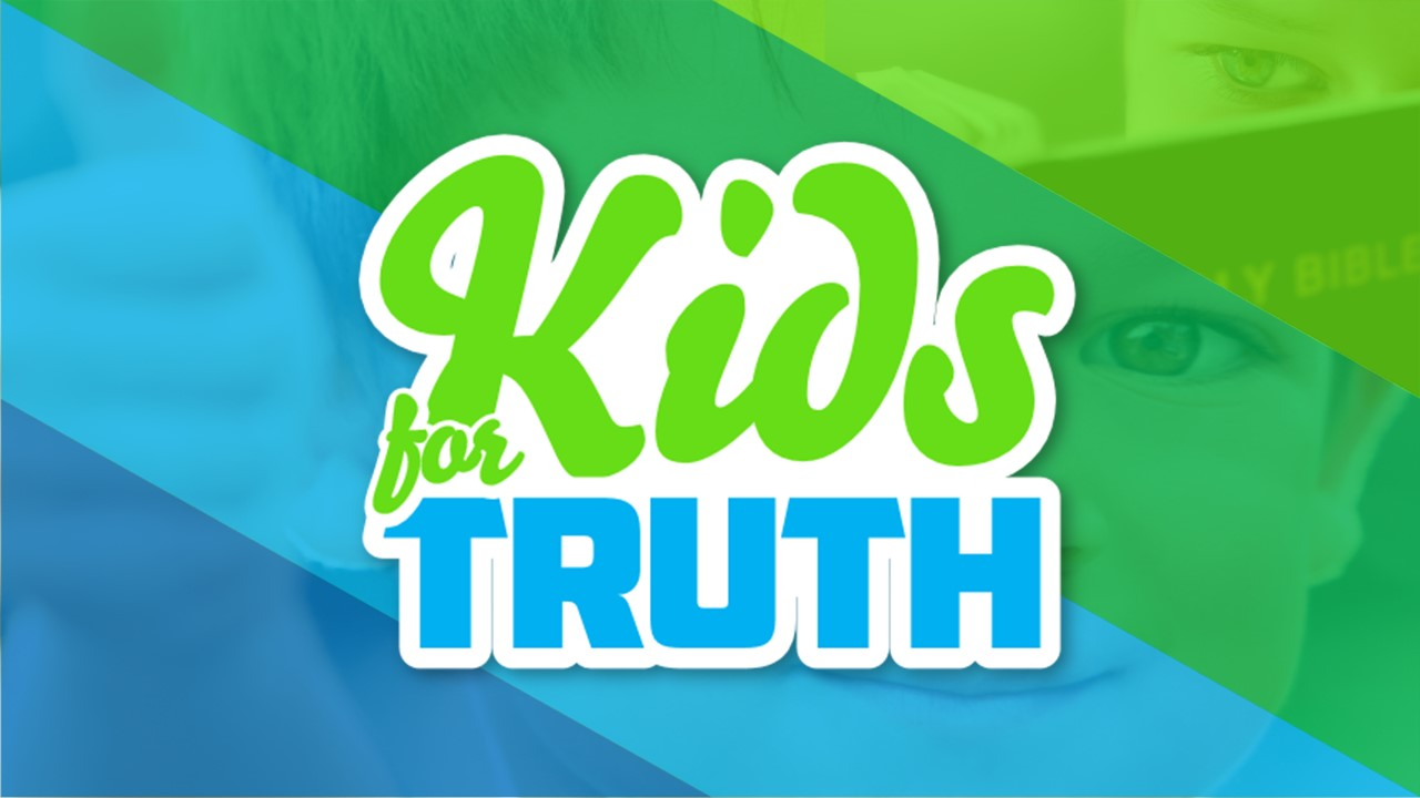 Kids_for_Truth_Slideshow__2_.jpg
